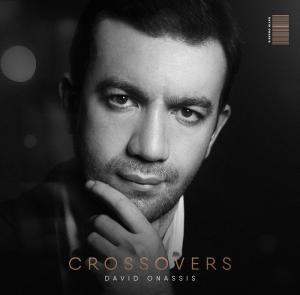 CROSSOVERS — Давид Онассис записал дебютный сольный альбом